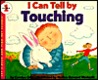 I Can Tell by Touching