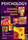 Psychology In Counselling And Therapeutic Practice