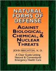 Natural Forms Of Defense Against Biological, Chemical And Nuclear Threats