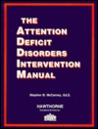 The Attention Deficit Disorders Intervention Manual