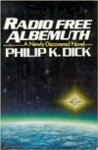 Radio Free Albemuth by Philip K. Dick