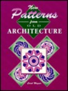 New Patterns From Old Architecture