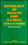 Sociology Of Health And Illness: Australian Readings