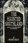 The Haunted Southland
