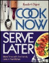 Cook Now Serve Later