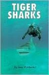 Tiger Sharks (Animals & The Environment)