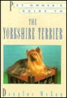Pet Owner's Guide to the Yorkshire Terrier