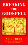 Breaking the Godspell: The Politics of Our Evolution