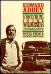 A Voice Crying in the Wilderness (Vox Clamantis in Deserto) by Edward Abbey