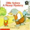 Ollie Solves a Messy Mystery
