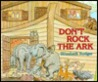 Don't Rock the Ark