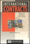 A Short Course in International Contracts: Drafting the International Sales Contract--or Attorneys and Non-Attorneys (Short Course in International Trade Series)