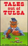 Tales Out Of Tulsa by Bobby Baldwin