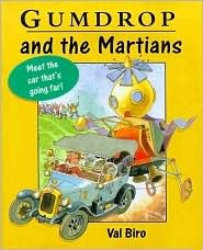 Gumdrop and the Martians (Gumdrop The Vintage Car, #36)