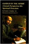 Guided by the Spirit: A Jesuit Perspective on Spiritual Direction