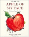 You're The Apple Of My Face