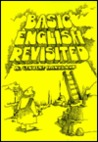 Basic English Revisited: A Student Handbook