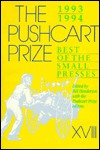 The Pushcart Prize, Xviii: Best Of The Small Presses