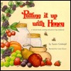 Putting It Up With Honey by Susan Geiskopf