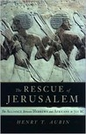 The Rescue of Jerusalem: The Alliance Between Hebrews and Africans in 701 B.C.