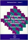 Groups and Symmetry: A Guide to Discovering Mathematics