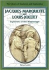 Jacques Marquette and Louis Jolliet: Explorers of the Mississippi