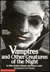 Vampires And Other Creatures Of The Night by Rita Golden Gelman