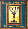 Branches of Mentoring Audio CDs Michael Meade