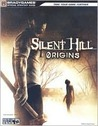 Silent Hill Origins Official Strategy Guide (Bradygames Strategy Guides) (Bradygames Strategy Guides)