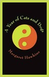 A Year of Cats and Dogs by Margaret Hawkins