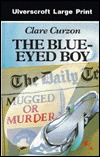 The Blue-Eyed Boy by Clare Curzon