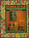 Ethnic Style: From Mexico to the Mediterranean