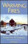 Warming Fires: And Stories for All Seasons