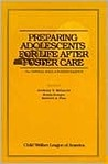 Preparing Adolescents For Life After Foster Care: The Central Role Of Foster Parents