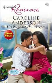 His Pregnant Housekeeper by Caroline Anderson