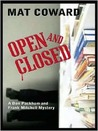 Open and Closed: A Don Packham and Frank Mitchell Mystery