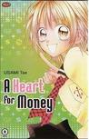 A Heart For Money