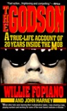 The Godson: A True Life Account Of 20 Years Inside The Mob