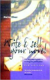 Write & Sell Your Novel: The Beginner's Guide to Writing for Publication