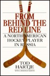From Behind the Red Line by Tod Hartje
