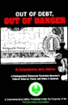 Out Of Debt, Out Of Danger: Proposals For War Finance And Tomorrow's Money