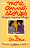 More Annie Stories: Therapeutic Storytelling Techniques