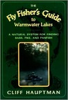 The Fly Fisher's Guide to Warmwater Lakes