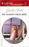 The Tycoon's Virgin Bride: Millionaire Marriages