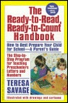 The Ready-To-Read, Ready-To-Count Handbook: Helping Your Child Learn Letters and Numbers