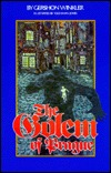 The Golem of Prague: A New Adaption of the Documented Stories of the Golem of Prague