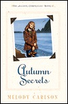 Autumn Secrets (The Allison Chronicles, #3)