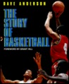The Story of Basketball