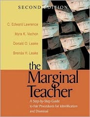 The Marginal Teacher: A Step By Step Guide To Fair Procedures For Identification And Dismissal