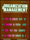 Organization and Management: A Systems and Contingency Approach